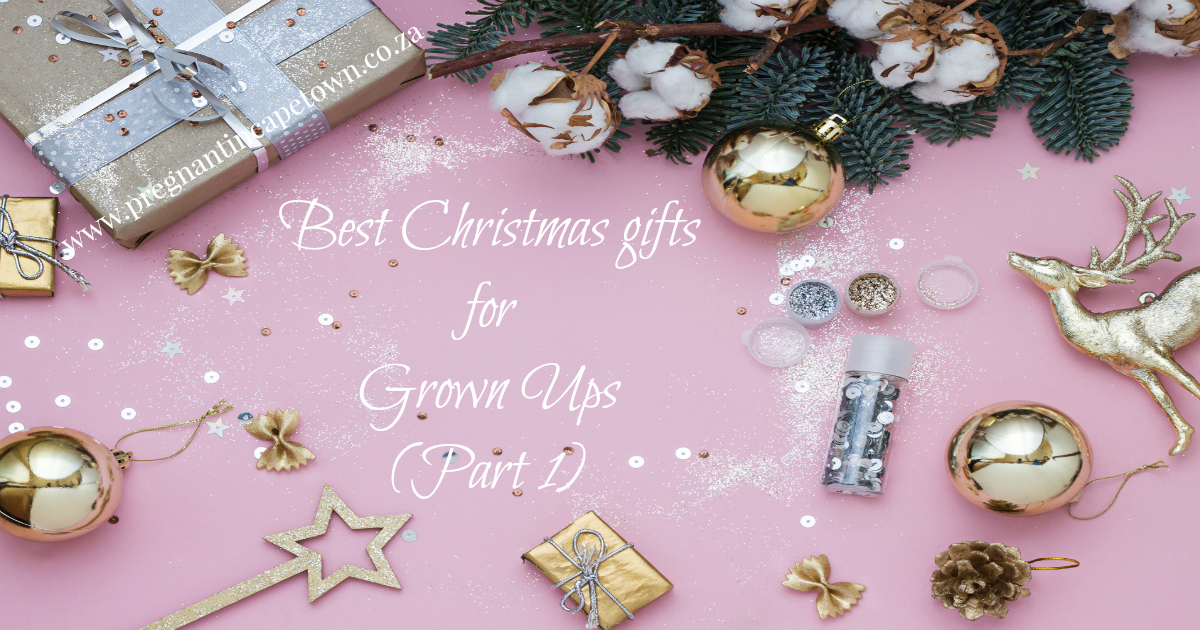 Best Christmas gifts for grown ups - Part 1